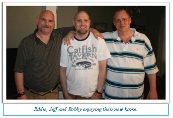 Eddie, Jeff and Bobby enjoying their new home.