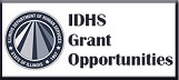 IDHS Grant Opportunities