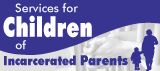 Services for Children of Incarcerated Parents