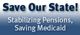 Save Our State! Stabilizing Pensions, Saving Medicaid