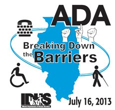 ADA Breaking Down the Barriers IDHS July 16, 2013