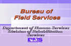 Bureau of Field Services