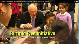 Governor Quinn Birth to Five Initiative