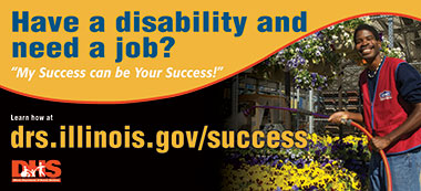 DRS Billboard: Have a disability and need a job? My Success can be Your Success! Learn how at drs.illinois.gov/success